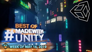 BEST OF MADE WITH UNITY #20 - Week of May 16, 2019