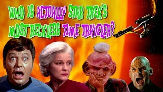 Who Is Actually Star Trek's Most Reckless Time Traveler?