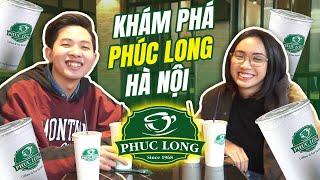 Yeah! Phúc Long đã tới Hà Nội rồi : Bọn mình là người đầu tiên uống