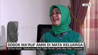 Download Video Sosok Ma'ruf Amin di Mata Keluarga: Tegas & Jarang Marah MP3 3GP MP4