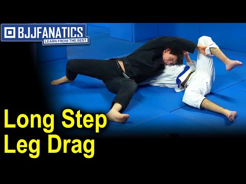BJJ Moves - Long Step Leg Drag