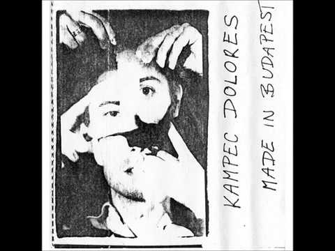 Kampec Dolores - Made In Budapest (1986 Hungary, Art Rock/Post-Punk/Rock In Opposition) - Full Album