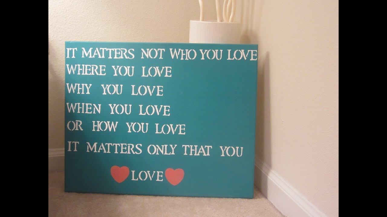 Love Quotes On Canvas Unique Diy Quote Canvas Art  Youtube