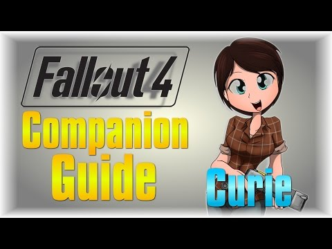 Fallout 4 Companion Guide: Curie - [Location] [Gain Approval Fast]