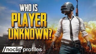 Who is PLAYERUNKNOWN?