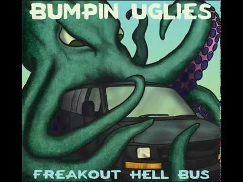 Bumpin Uglies -- Serving