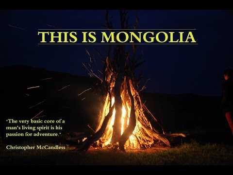 This is Mongolia - World Challenge Expedition 2014