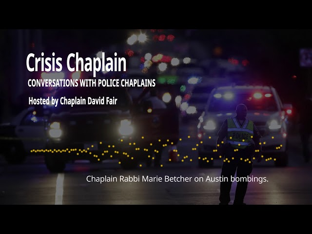 Chaplain Rabbi Marie Betcher on Austin Bombings