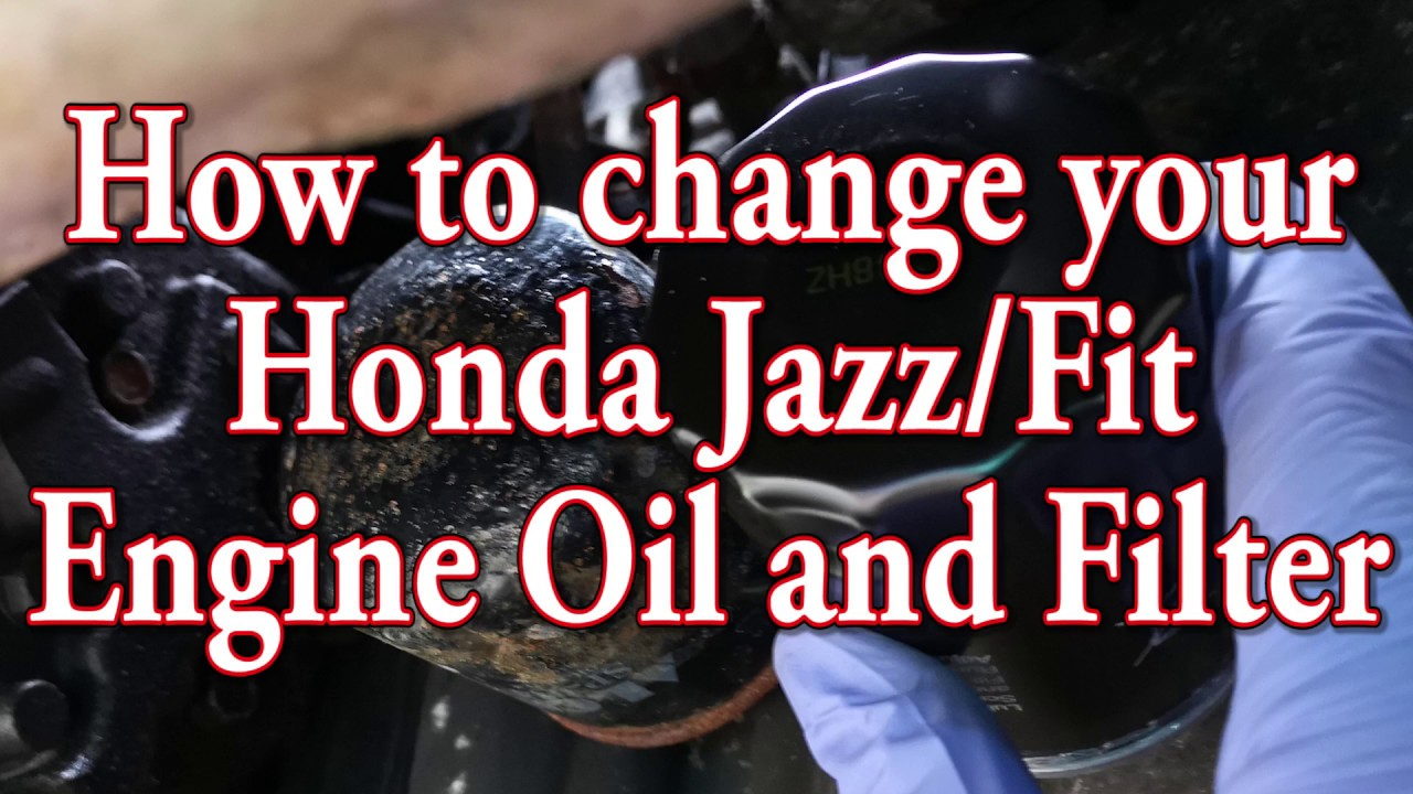 How To Change Your Honda Jazzfit Engine Oil And Oil Filter Youtube