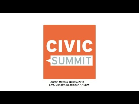 Civic Summit: Austin Mayoral Debate 2014