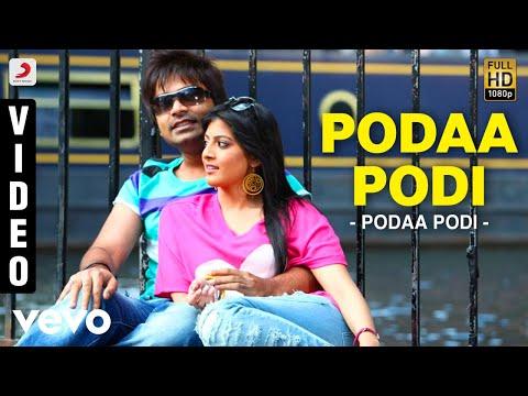 Podaa Podi Song Lyrics From Podaa Podi