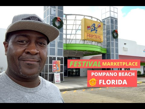 FESTIVAL MARKETPLACE | POMPANO BEACH, FL