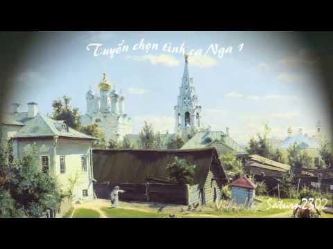 Tuyển Chọn Tình Ca Nga - Phần 1 - Russian Song Collection - Part 1