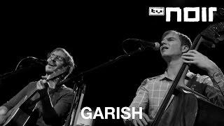 Garish - Ganz Paris (live bei TV Noir)