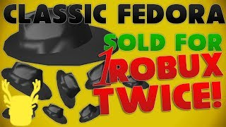 THE ROBLOX CLASSIC FEDORA SOLD FOR 1 ROBUX!!! | Roblox Trading