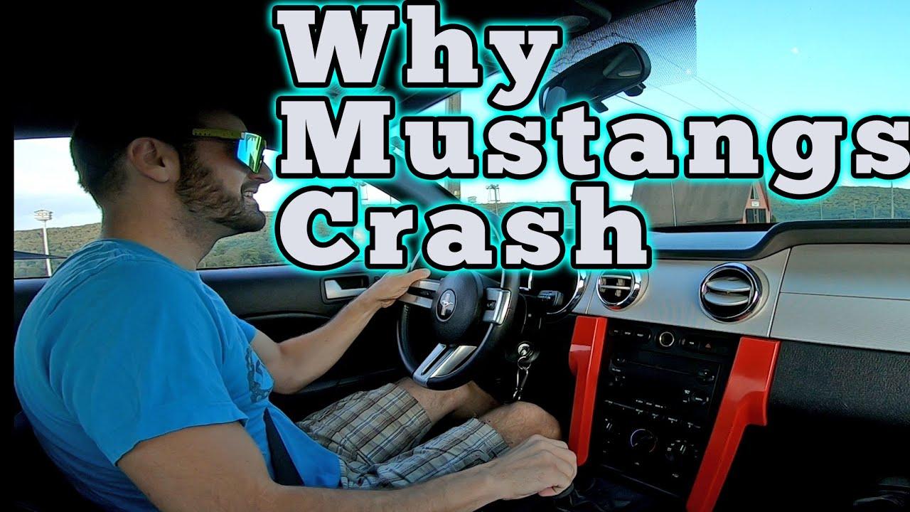 Why Mustangs Crash