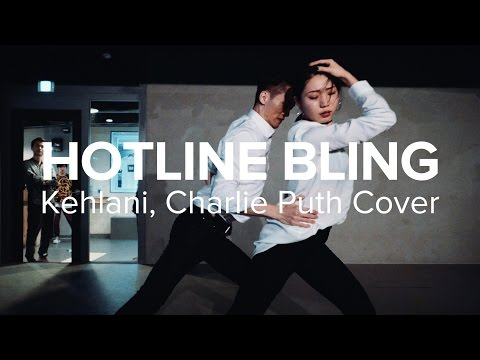 Hotline Bling - Drake (Kehlani & Charlie Puth Cover) / Jay Kim & Jiyoung Youn Choreography