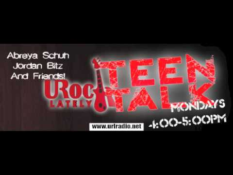 Teen Talk on URL Radio - August 27th 2012