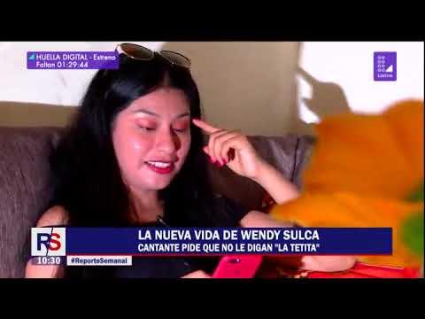 La nueva vida de Wendy Sulca | #ReporteSemanal