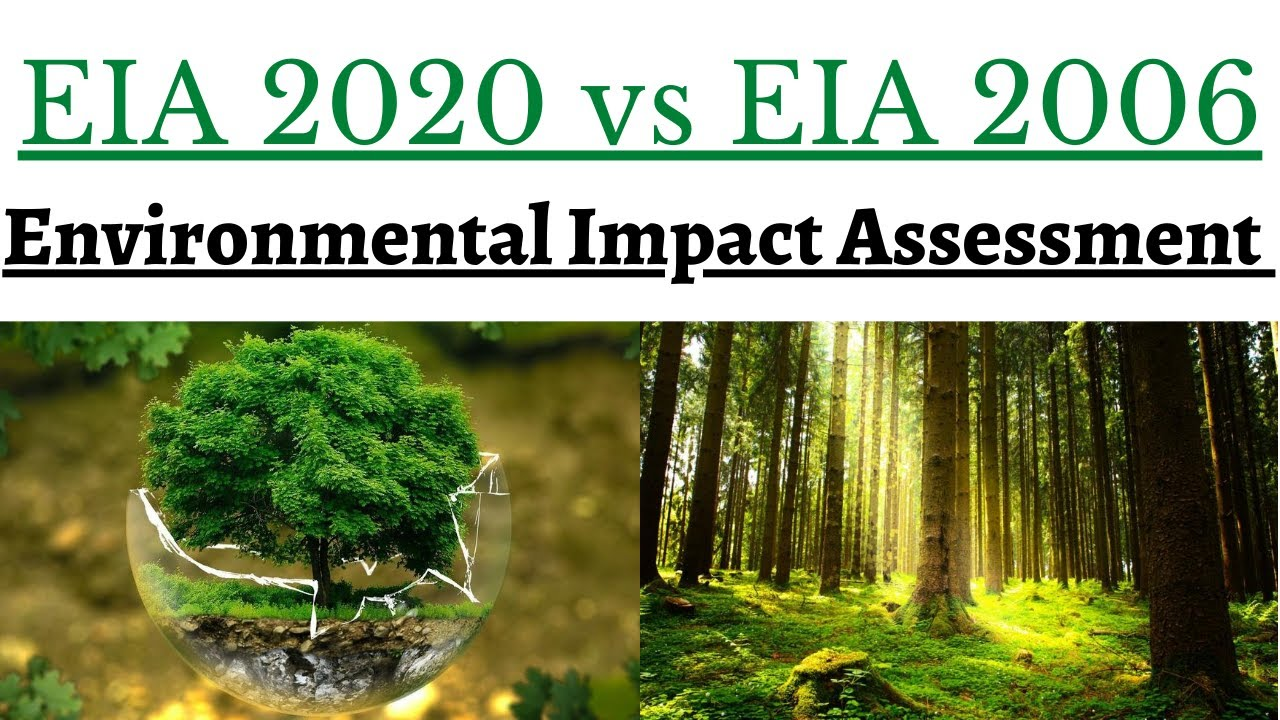 What is difference between EIA 2020 & EIA 1986 ? (Environmental Impact Assessment)