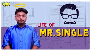 Mr. Single | Valentine's Day special | Light House