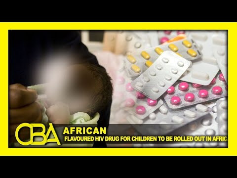 Flavoured HIV drug for children to be rolled out in Africa