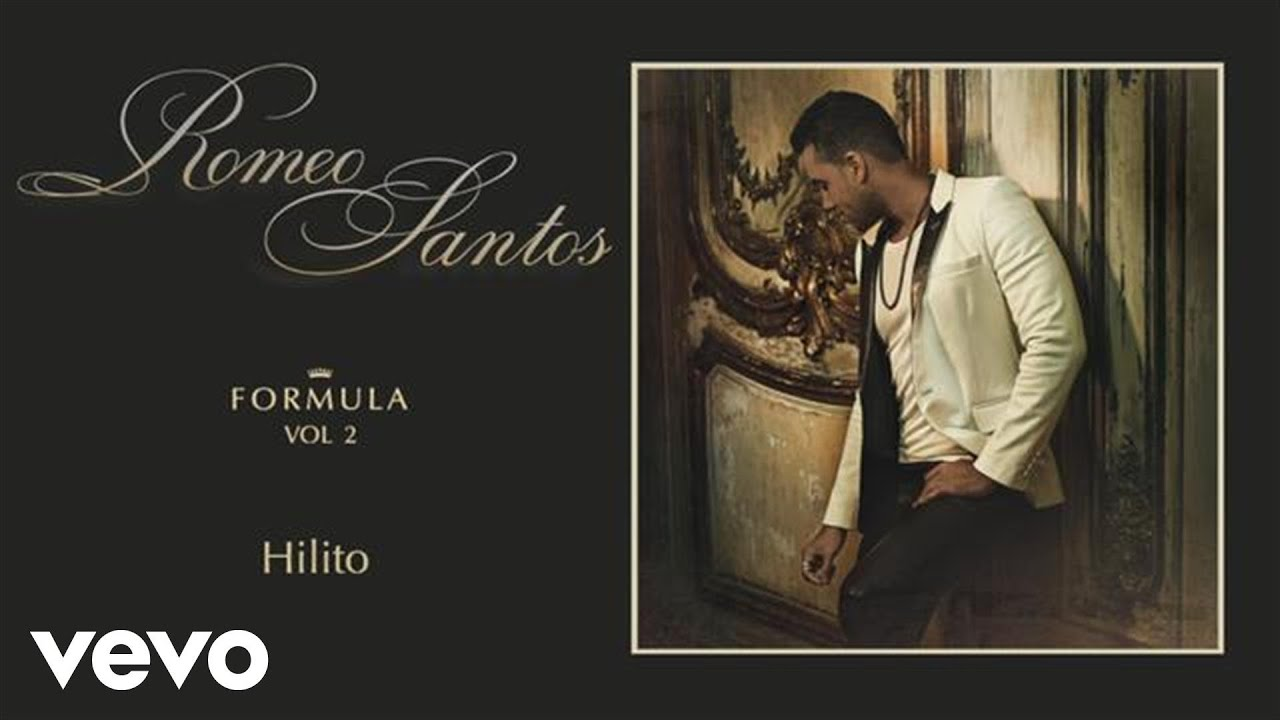 Romeo Santos Hilito Audio Youtube