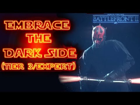 STAR WARS™ Battlefront™ II  Embrace the Dark Side Tier 3Expert