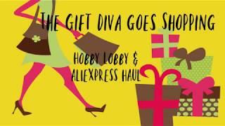 Hobby Lobby & AliExpress Haul- Great Finds!