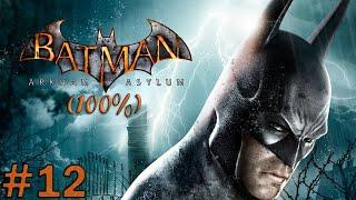Zagrajmy w: Batman Arkham Asylum #12 Nowy typ gargulców i ostatni koszmar Scarecrow