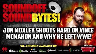 Jon Moxley SHOOTS On Vince McMahon And WWE Creative!