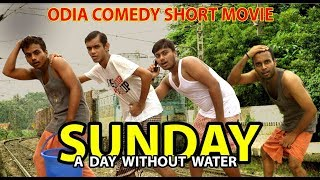SUNDAY || A DAY WITHOUT WATER
