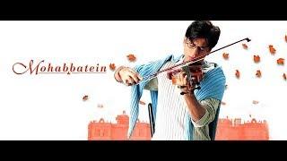 Video Mohabbatein (2000) | Mp3 | Hindi Movie Full Album Song | Evergreen Hindi Song. download MP3, 3GP, MP4, WEBM, AVI, FLV November 2019