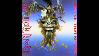 Iron Maiden - The Evil That Men Do / Prowler