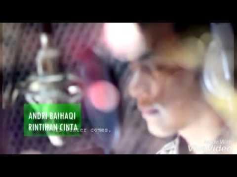 ANDRI BAIHAQI - RINTIHAN CINTA (NO VOCAL)