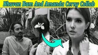 Bhuvan Bam and Amanda Cerny Collab || Bhuvan Bam IGTV Video || Stalking King