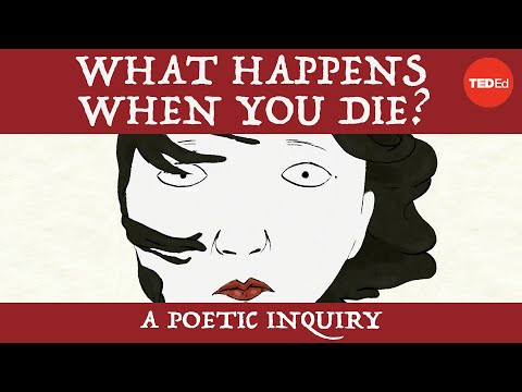 Video image: What happens when you die? A poetic inquiry