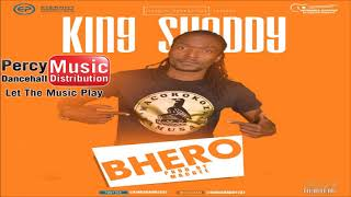 King Shaddy - Bhero (Macdee Eternity Verenga Empire) August 2017
