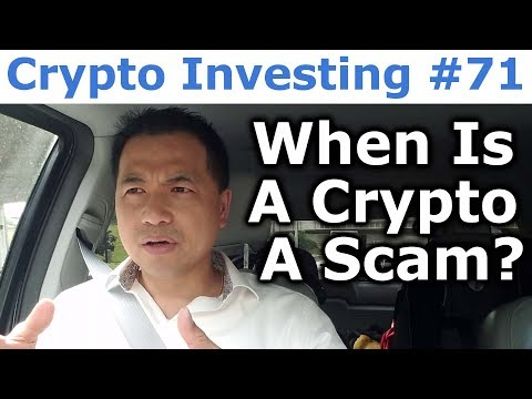 Crypto Investing #71 - When Is A Cryptocurrency A Scam? - By Tai Zen