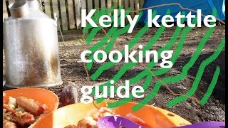 kelly kettle cooking, complete guide, buying advice