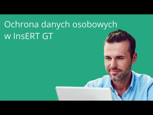 Ochrona danych osobowych w InsERT GT