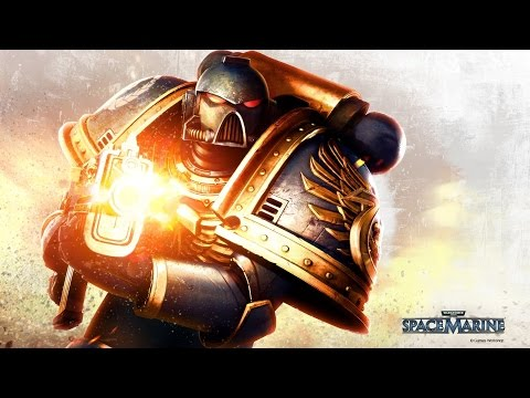 So You Want To Be a Space Marine? Ep 1 (WarHammer 40k Lets Play Space Marine)