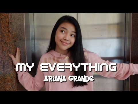 MY EVERYTHING - Ariana Grande (cover by Anneth Delliecia Nasution)