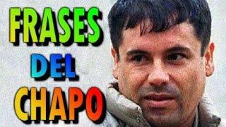 10 FRASES DEL CHAPO GUZMÁN