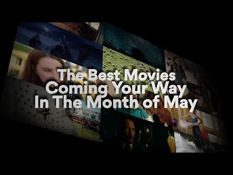 The Best Movies To See In May At AMC Theatres