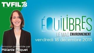 Equilibres – Emission du vendredi 18 décembre 2015