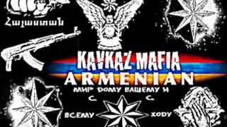 Blatnoy Brodyaga ♔ Dolya Vorovskaya ♔ Kavkaz song. Armenian -new-