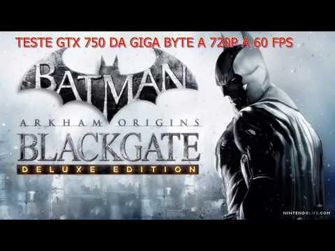 Teste da GTX 750 1GB - Batman Arkham Origins Blackgate Deluxe Edition#26 |
