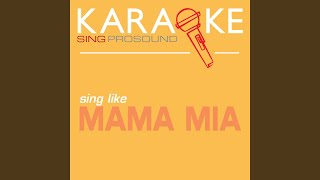 Slipping Through My Fingers (In the Style of Mamma Mia) (Karaoke Instrumental Version)
