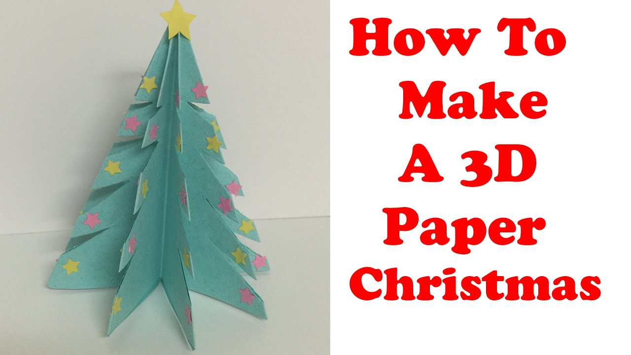 how to make a 3d paper christmas tree by bluepearl youtube - How To Make 3d Christmas Decorations